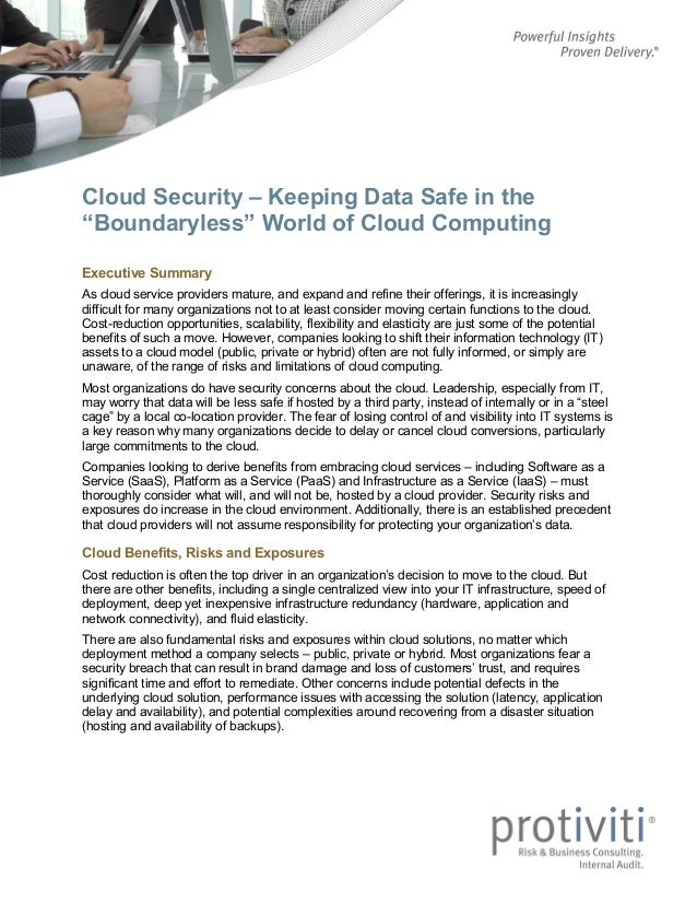 "Cloud Security – Keeping Data Safe in the ""Boundaryless"" World of Cloud Computing Executive Summary As cloud service provi..."