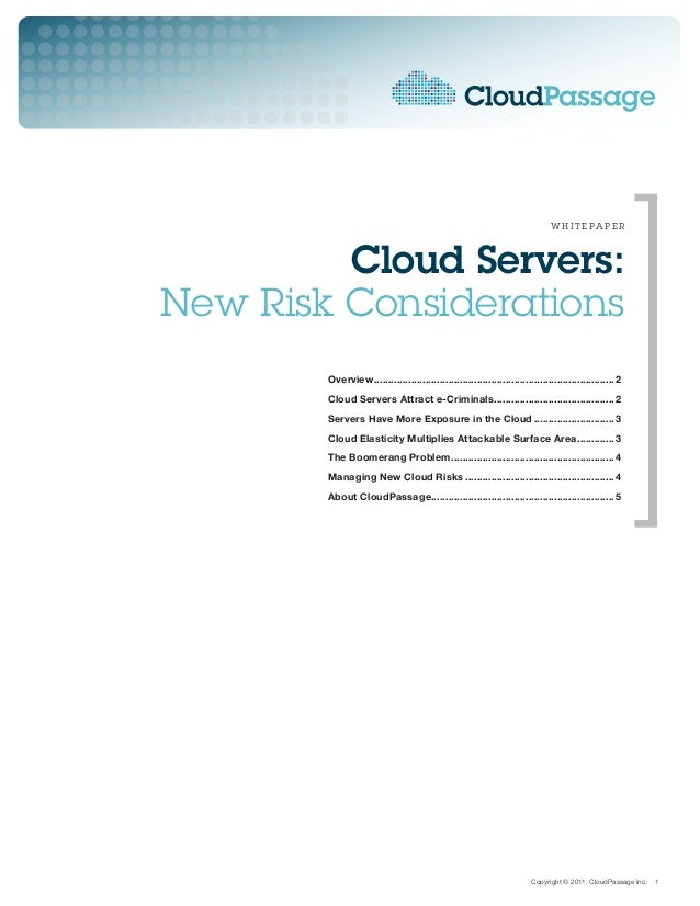 w h i t e pa p e r         Cloud Servers:New Risk Considerations        Overview.............................................