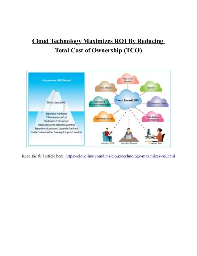 Cloud Technology Maximizes ROI By Reducing Total Cost of Ownership (TCO) Read the full article here: https://cloudlims.com...