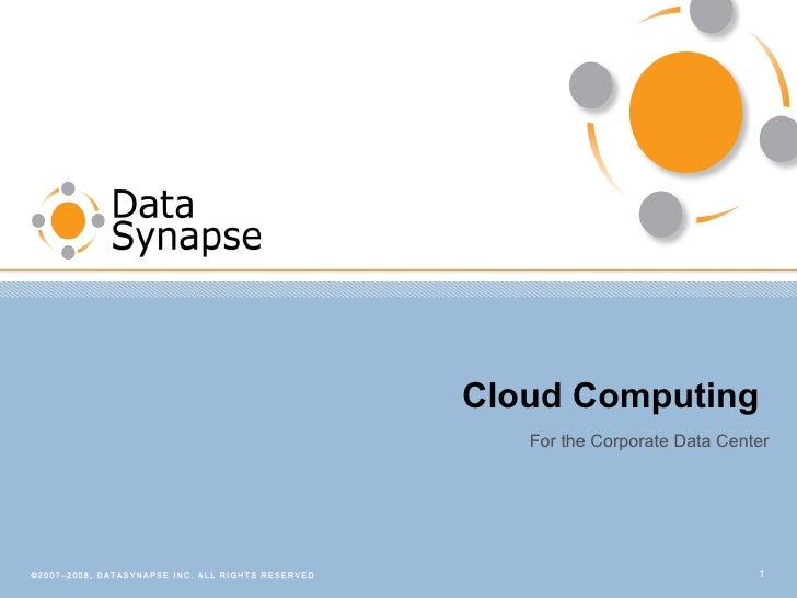 Cloud Computing  For the Corporate Data Center