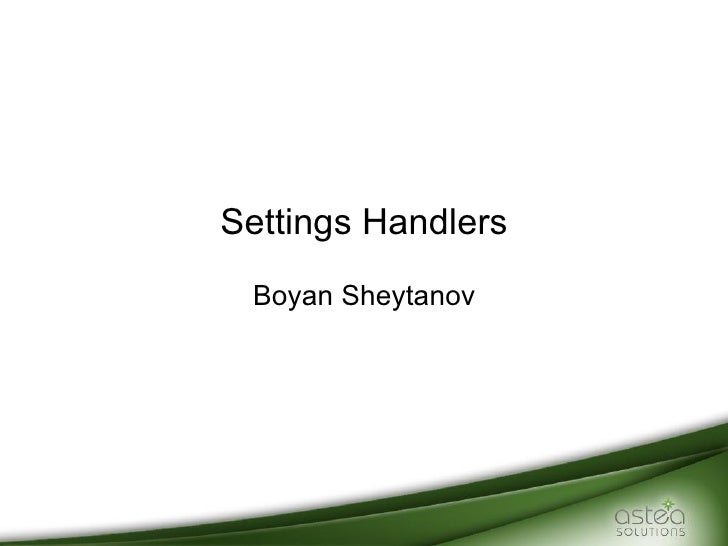 Settings Handlers Boyan Sheytanov