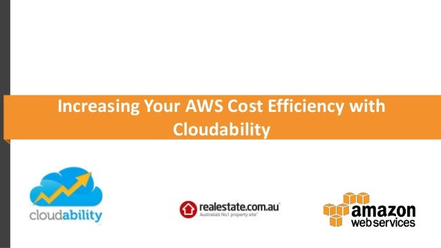 Increasing Your AWS Cost Efficiency with Cloudability
