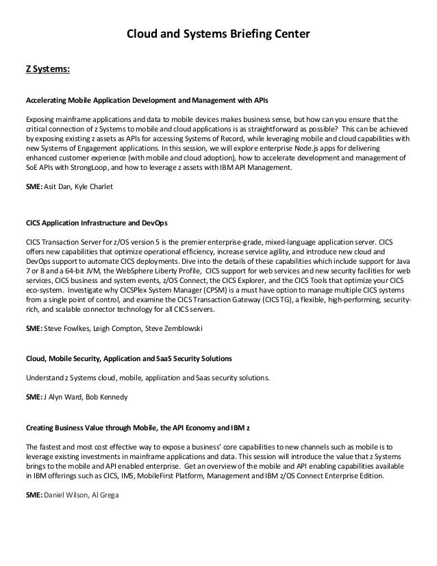 Cloud and Systems Briefing Center Z Systems: Accelerating Mobile Application Development and Management with APIs Exposing...
