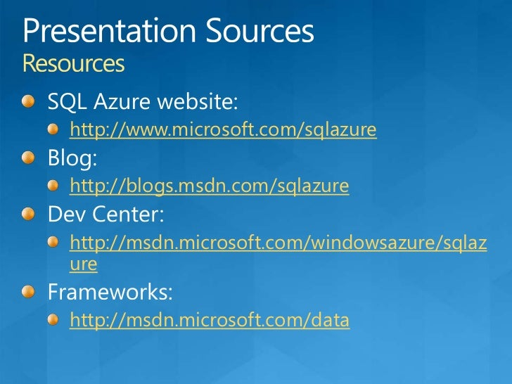 Service Level AgreementsKey points: Windows Azure storage<br />At least 99.9% of the time, Microsoft will successfully pro...