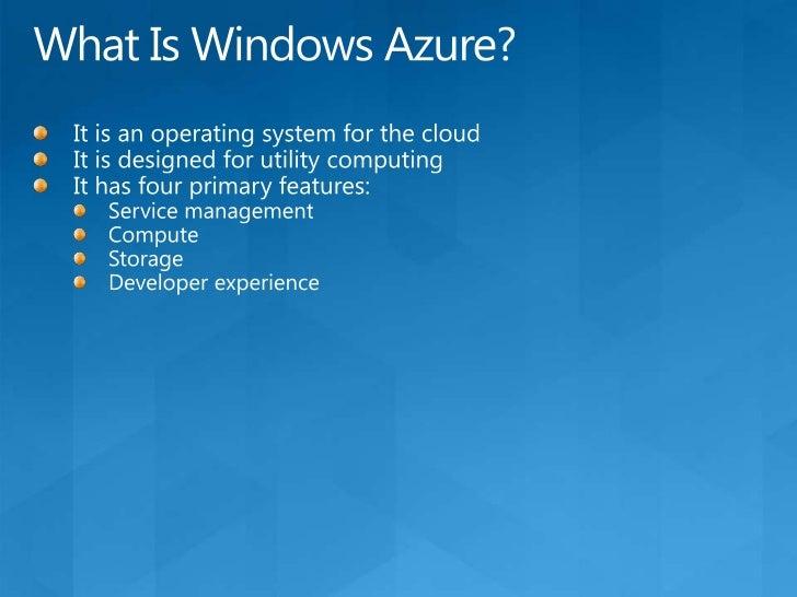 The Windows Azure Platform<br />Windows Azure<br />SQL Azure<br />Windows Azure platform AppFabric<br />Developer tools<br />