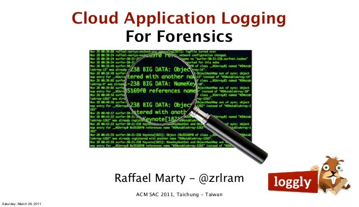 Cloud Application Logging                                 For Forensics                               Raffael Marty - @zrl...