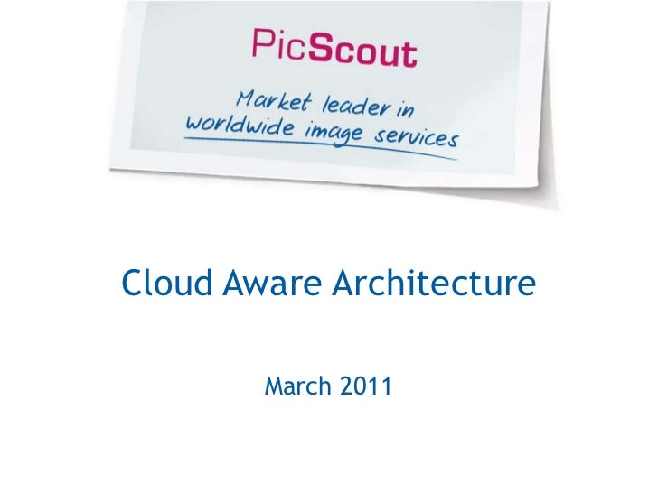 Cloud Aware Architecture March 2011