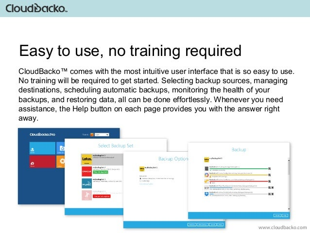 Introducing Cloudbacko Cloud  Local Backup Software. Example Of Quality Assurance Box Home Loan. Advance Cash America Locations. Telecom Inventory Management System. Wednesday Child Is Full Of Woe. Business Loan Consultant Dentist Farmington Nm. Is The Sleep Number Bed Worth It. Hourly Calculator Paycheck Dui Lawyer Arizona. Air Conditioning Repair Tallahassee