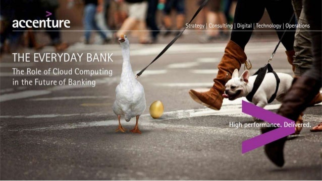 The Everyday Bank: The Role of Cloud Computing in the Future of Banking