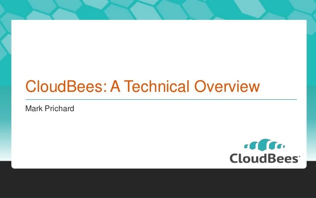 CloudBees: A Technical OverviewMark Prichard