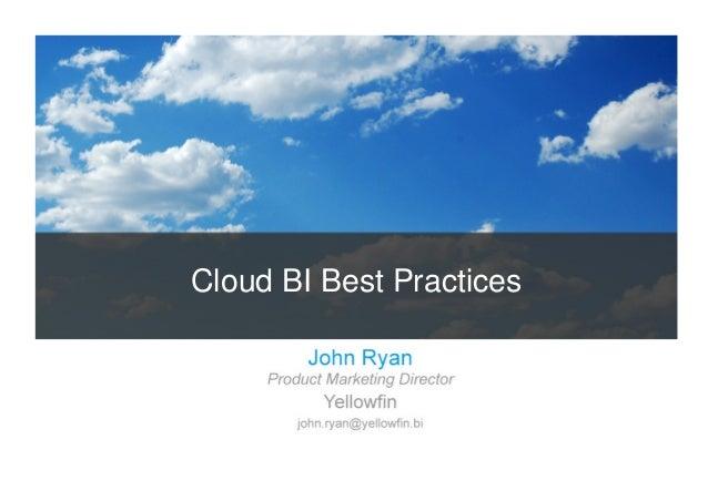 Cloud BI Best Practices