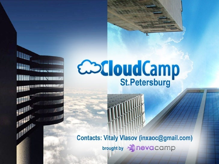 Mission and goals         ●             CloudCamp was formed to provide a             common ground for the introduction  ...