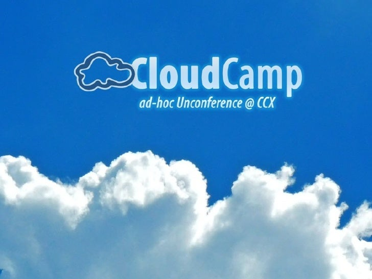 Cloud Camp @ CCX