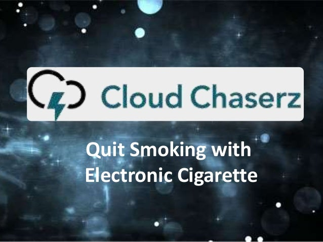 Quit Smoking with Electronic Cigarette