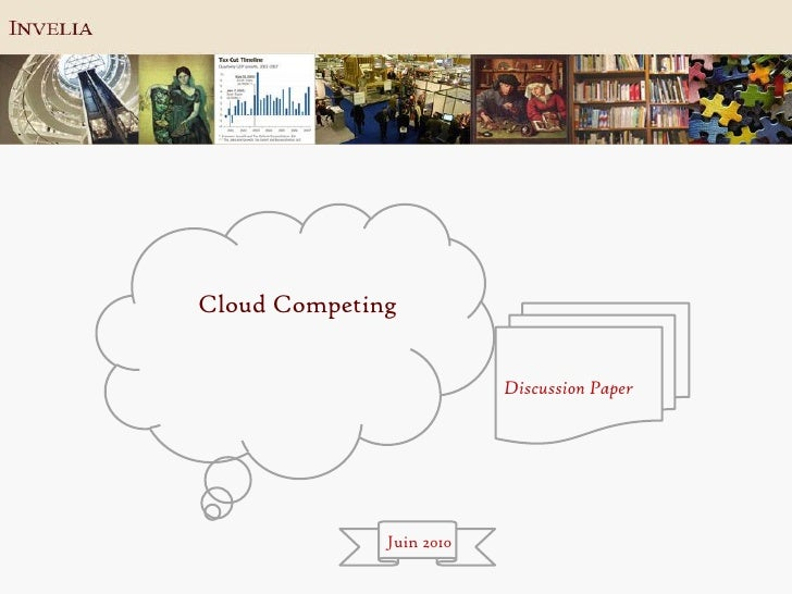 Cloud Competing                             Discussion Paper                   Juin 2010
