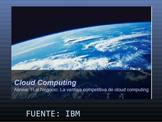 FUENTE: IBM