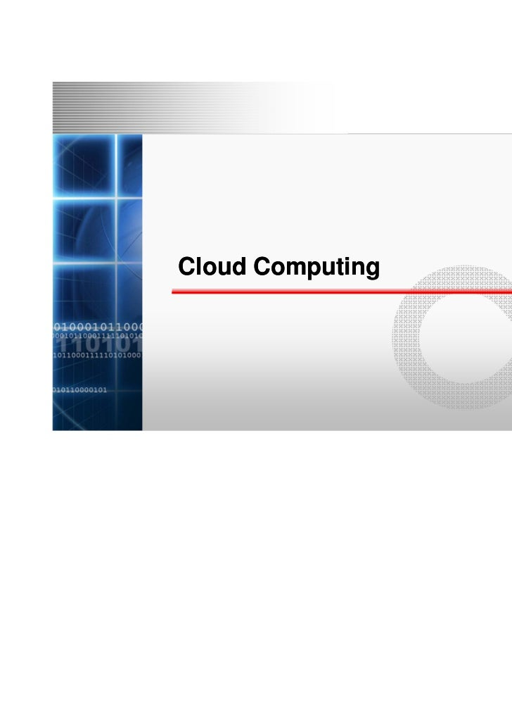 Cloud Computing                  Copyright 2010 FUJITSU