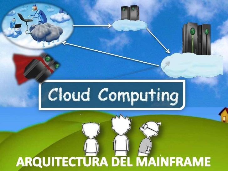 ARQUITECTURA DEL MAINFRAME<br />