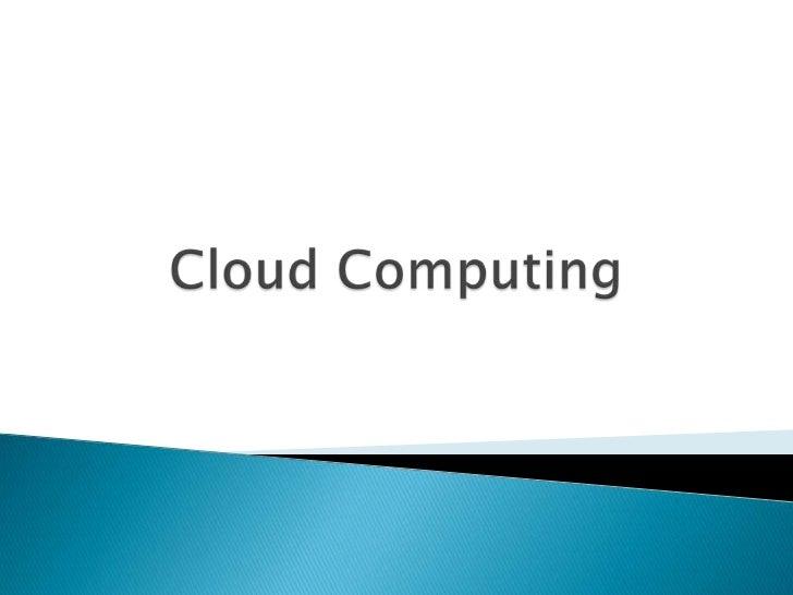    Introducción   ¿Qué es Cloud Computing   Características   Modelos   ventajas   Desventajas