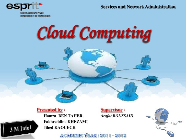 Services and Network AdministrationPresented by :           Supervisor :   Hamza BEN TAHER       Arafat BOUSSAID   Fakhred...