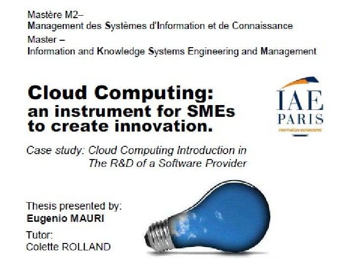 CLOUD COMPUTING               Un Instrument pour les PMEs pour Innover                      Problématique et motivation   ...