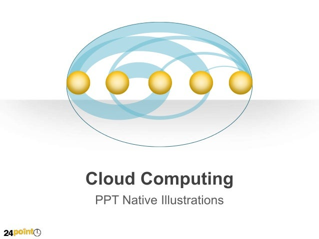Cloud Computing Remote Office  Customers  Suppliers Business Partners  Mobile Employees  Off-site Business Application Pla...