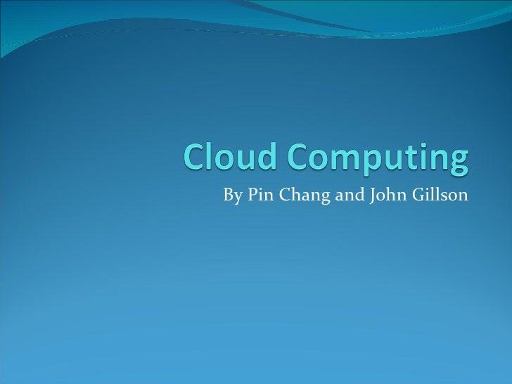 By Pin Chang and John Gillson