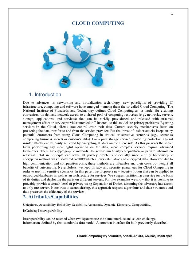 1                                     CLOUD COMPUTING    1. IntroductionDue to advances in networking and virtualization t...