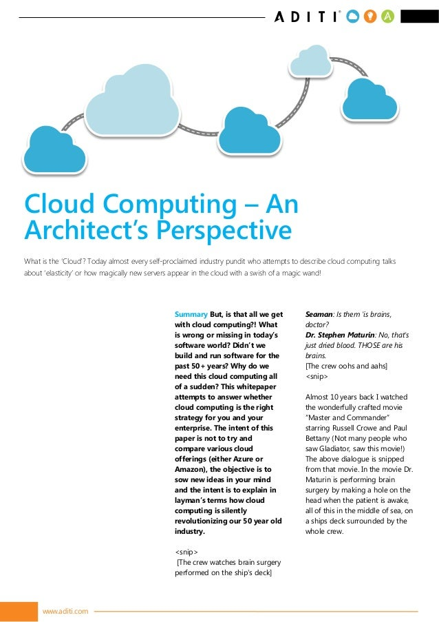 www.aditi.com Summary But, is that all we get with cloud computing?! What is wrong or missing in today's software world? D...