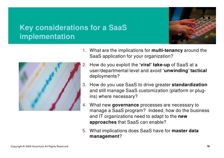 Key considerations for a SaaS        implementation                                                   1. What are the impl...