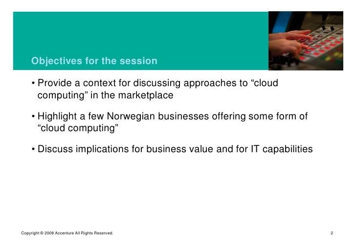 Cloud Computing, Business Models, Geilo April 2009 Slide 2