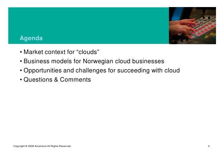 Cloud Computing, Business Models, Geilo April 2009 Slide 3