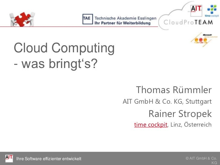 Cloud Computing- was bringt's?                                           Thomas Rümmler                                   ...