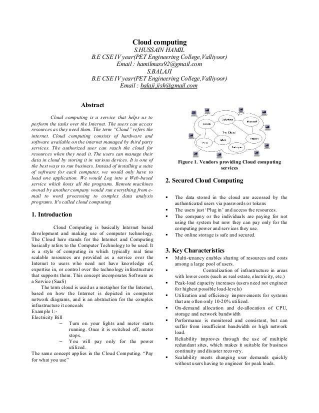 Cloud computing S.HUSSAIN HAMIL B.E CSE IV year(PET Engineering College,Valliyoor) Email : hamilmass92@gmail.com S.BALAJI ...