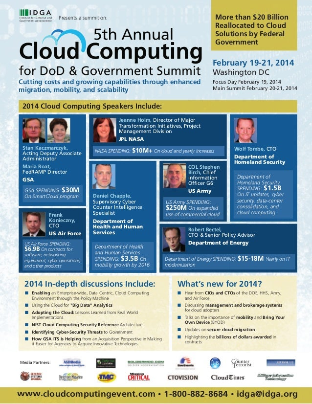 More than $20 Billion Reallocated to Cloud Solutions by Federal Government  Presents a summit on:  February 19-21, 2014 Wa...
