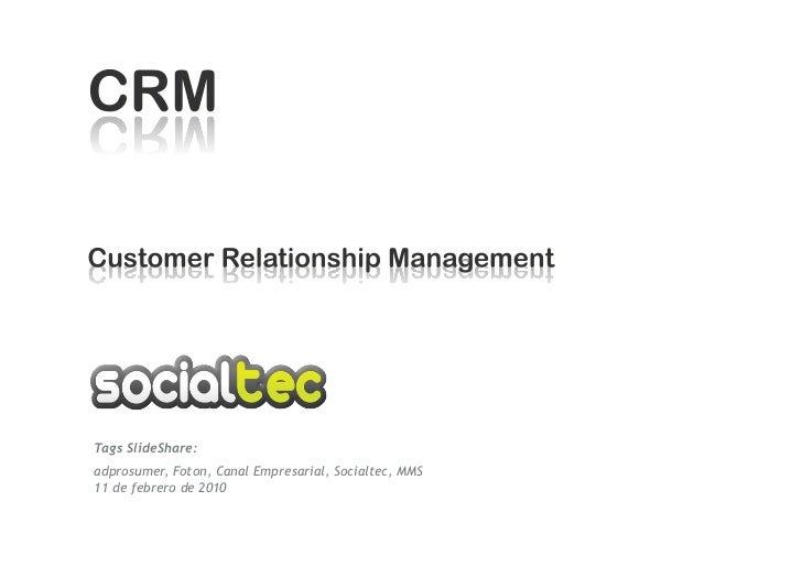Tags SlideShare: adprosumer, Foton, Canal Empresarial, Socialtec, MMS 11 de febrero de 2010