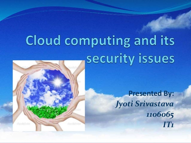 thesis on cloud computing security Free-research-papers-computer-science-cloud-computing cloud-computing-research-paper-list project about non-functional requirements in cloud computing, with who we master thesis, we have read papers which review concepts about cloud security using an ip camera in cloud computing.