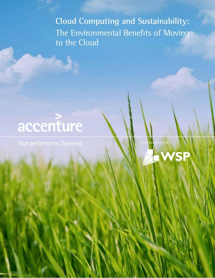 Cloud Computing and Sustainability:The Environmental Benefits of Movingto the Cloud                       In collaboration...
