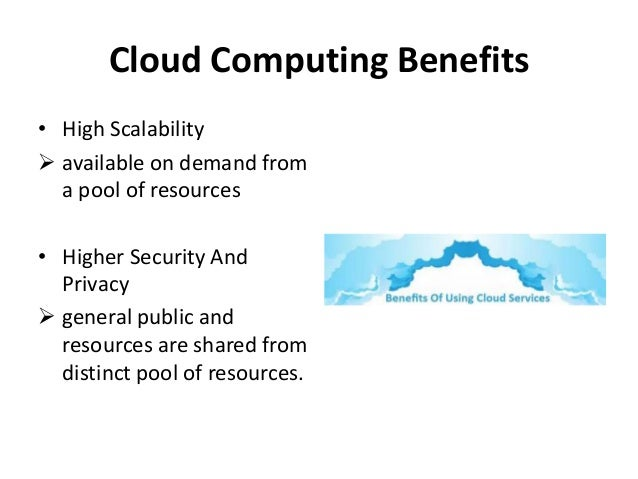 management cloud computing advantages The benefits and risks of cloud computing: cliftonlarsonallen llp the opportunities presented by cloud computing, managing the risks associated with housing your sensitive data offsite, using virtual computing environments, and vendor management considerations as you explore your cloud options.