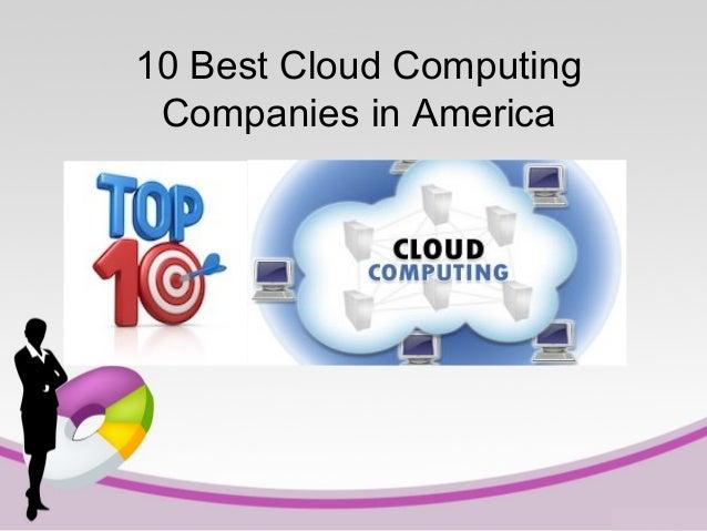10 Best Cloud Computing Companies in America