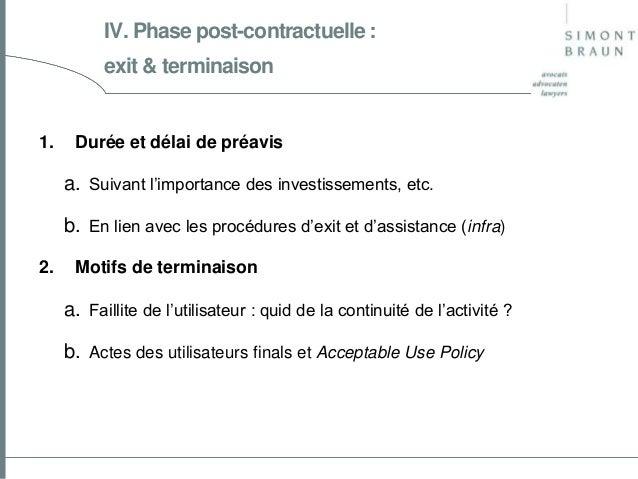 IV. Phase post-contractuelle : exit & terminaison  1.  Durée et délai de préavis  a. Suivant l'importance des investisseme...