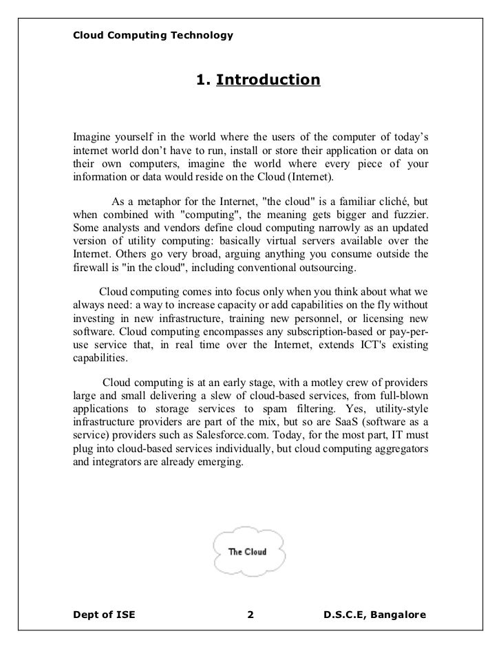 the history of cloud computing information technology essay Cloud computing is an information technology early history the main enabling technology for cloud computing is virtualization.
