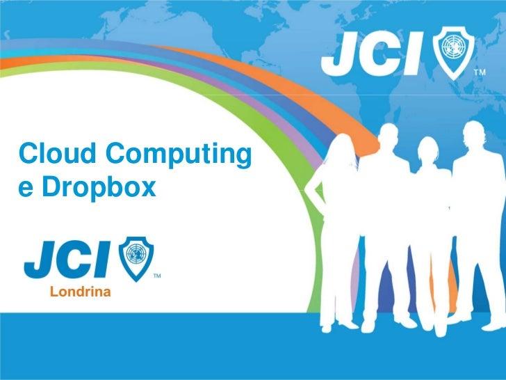 Cloud Computinge Dropbox