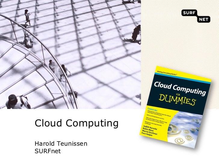 Cloud ComputingHarold TeunissenSURFnet