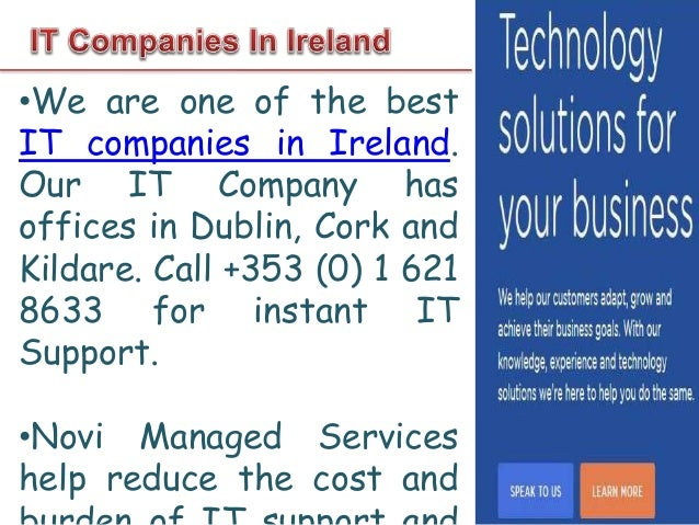 •We offer IT Support services in Dublin and Cork (Ireland). We deploy 24x7 software server and network monitoring to fix i...