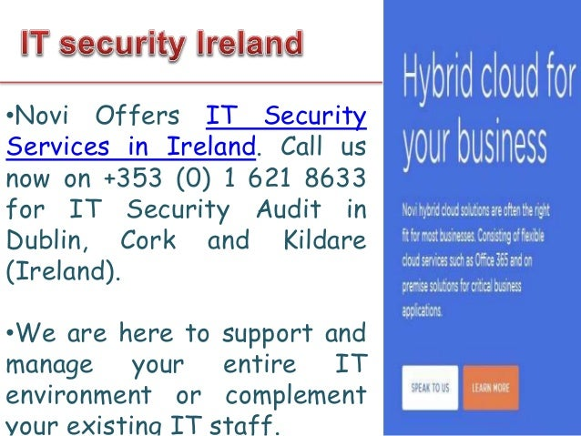 17 Corrig Road, Sandyford Ind. Estate Dublin 18 +353 (0) 1 621 8633 http://novi.ie