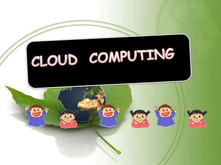 CONTENTSIntroductionTypes of cloud computingCloud clientsWorking of cloud computingBenefits of Cloud ComputingRisks of Clo...