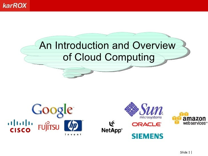 An Introduction and Overview of Cloud Computing<br />