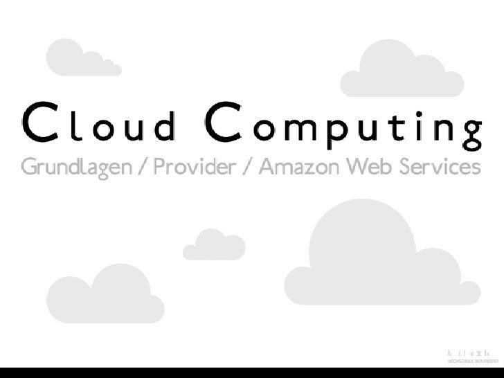 Block 1: Überblick Cloud Computing        Agenda (I)        1. Was ist Cloud Computing?                                   ...