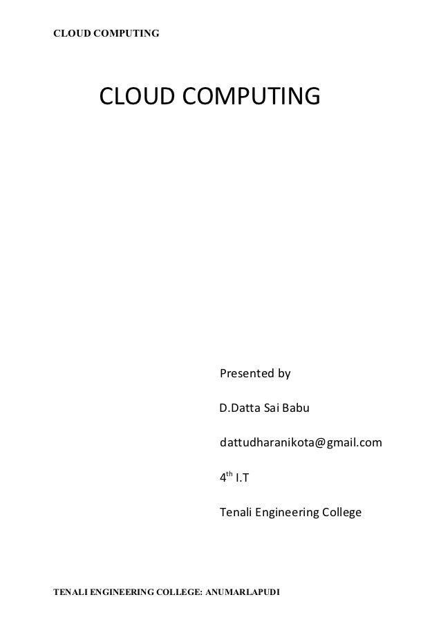 CLOUD COMPUTING        CLOUD COMPUTING                             Presented by                             D.Datta Sai Ba...